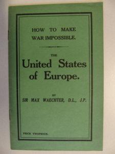 Max Waechter, United States of Europe, zuerst 1909